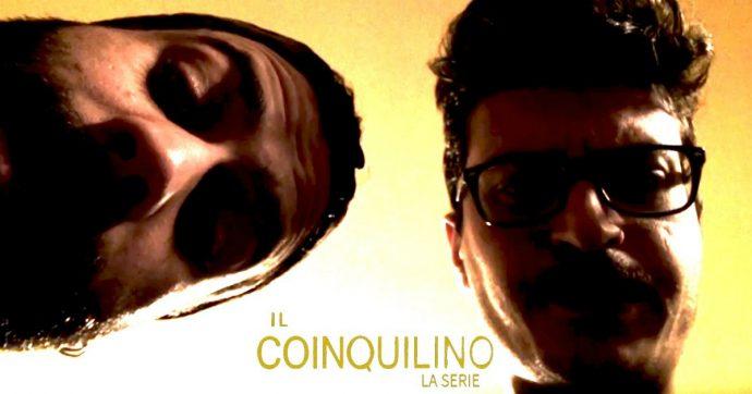 Il Coinquilino, c'è una web serie romana che non ha dietro né Netflix né Hbo. Ma è una vera chicca