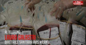"""Coronavirus, Avis Milano: """"Donazioni diminuite quasi del 50%, riserve scarseggiano. Per paura contagio dimenticato chi vive grazie a sangue"""""""