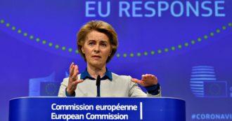 """Coronavirus, Von der Leyen al Parlamento Ue: """"Scuse sentite all'Italia. Ora cambiare comportamento"""". E la plenaria chiede i Recovery bond"""