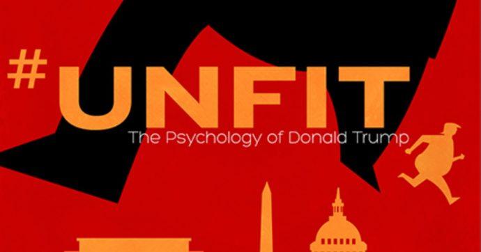 """Unfit, il documentario profetico sulle nevrosi e le ossessioni di Donald Trump, il presidente con la """"licenza di odiare"""""""