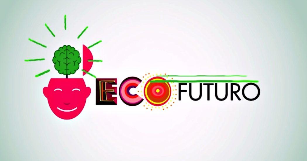 """Ecofuturo Festival 2021, l'ultima giornata dedicata alla relazione tra ecologia e sociale: """"Ecco le innovazioni per la sostenibilità"""""""