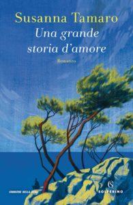 Lo Scaffale dei Libri |  la nostra rubrica settimanale |  diamo i voti |  da Una grande storia d'amore di Tamaro a Il mare è rotondo di Malaj