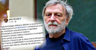 """Calabria, Gino Strada: """"Accordo tra Emergency e Protezione civile. Al più presto al lavoro per rispondere all'emergenza sanitaria"""""""