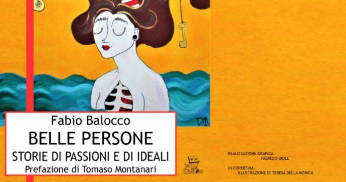 Le 16 Belle persone di Fabio Balocco con le loro vite dedicate a un sentiero di ideali e passioni