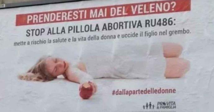 """Ru486, campagna choc di Pro Vita e Famiglia: """"Prenderesti mai del veleno? Stop alla pillola abortiva, mette a rischio la salute"""""""
