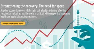 """Ocse: """"Vaccinazioni troppo lente sono il maggior rischio per la ripresa economica. Ue non efficace, deve produrre più velocemente"""""""