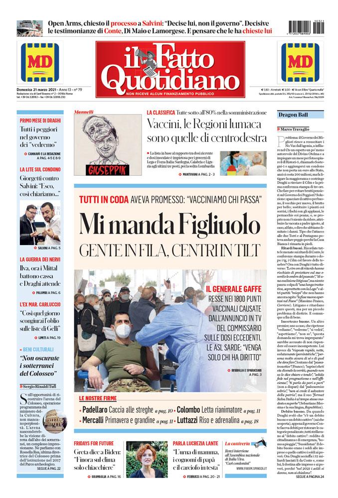 Prima Pagina Il Fatto Quotidiano - Mi manda Figliuolo. Gente in fila, centri in tilt