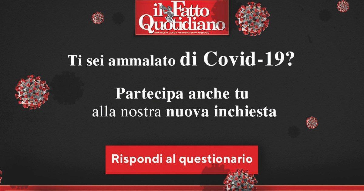 Hai avuto il Covid? Rispondi al questionario del Fatto Quotidiano per una grande indagine dal basso su virus e prime cure. Partecipa!