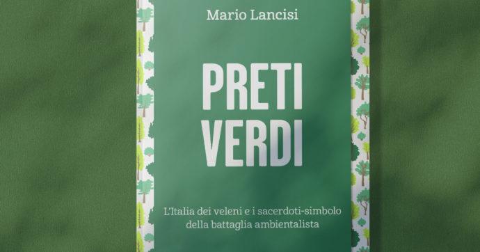 """""""Preti Verdi"""": il libro di Mario Lancisi giovedì al Festival della Resilienza a Milano. Con lui don Bizzotto e don Scalmana"""