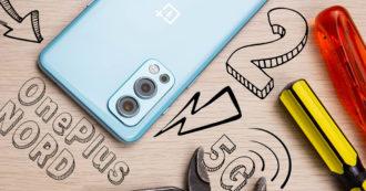 OnePlus Nord 2 5G, recensione. Il rapporto qualità prezzo è nuovamente centrale