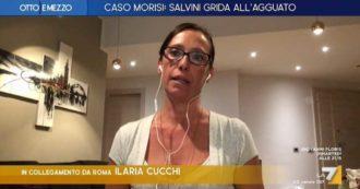 """Morisi, Ilaria Cucchi a La7: """"Salvini oggi si lamenta della gogna mediatica, ma io e la mia famiglia per anni siamo state vittime della sua"""""""