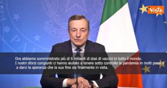 """Covid, Draghi: """"Somministrati più di 6 miliardi di dosi in tutto il mondo. Fine della pandemia è finalmente in vista"""""""